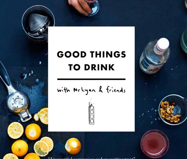 Cover, Good Things to Drink by Ryan Chetiyawardana